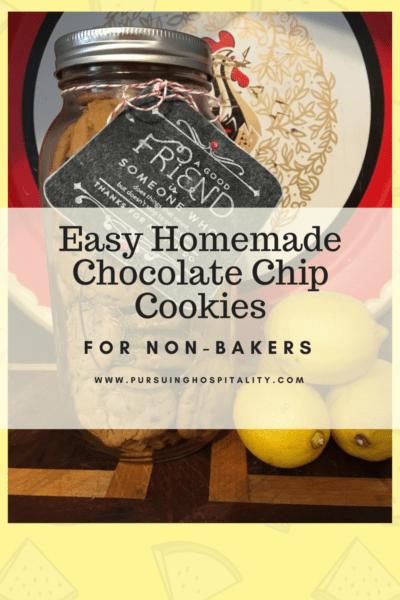 Easy Chocolate Chip Cookies for non-bakers