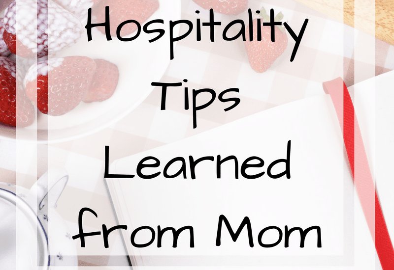 hospitality tips from mom