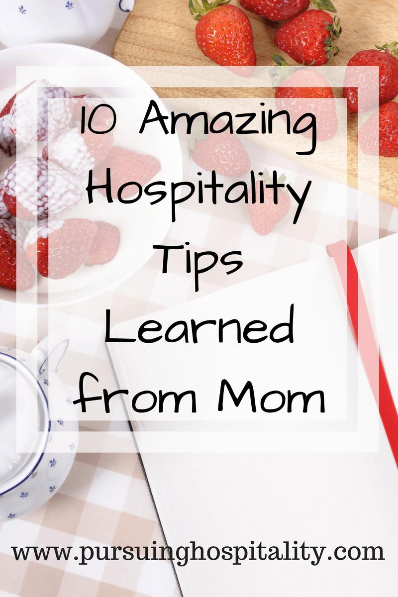 hospitality tips from mom