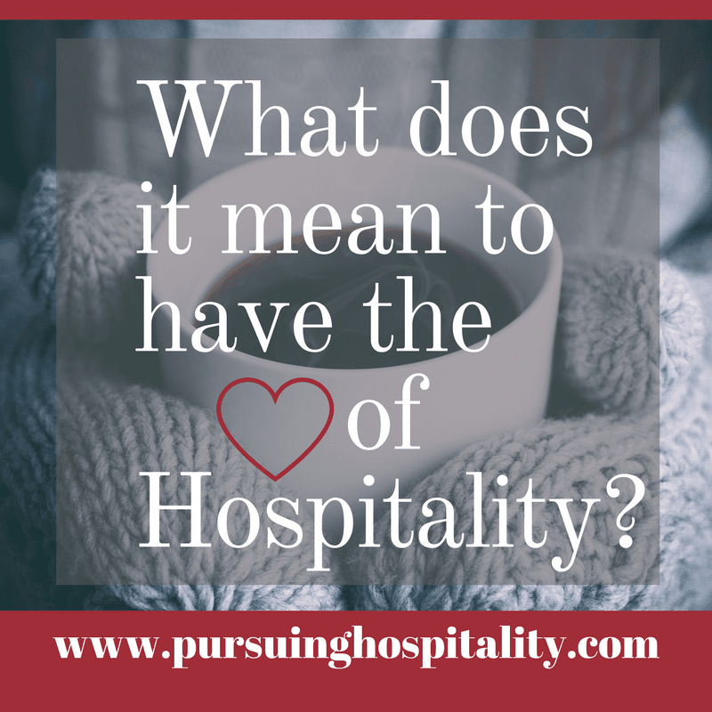 What does it mean to have the heart of hospitality
