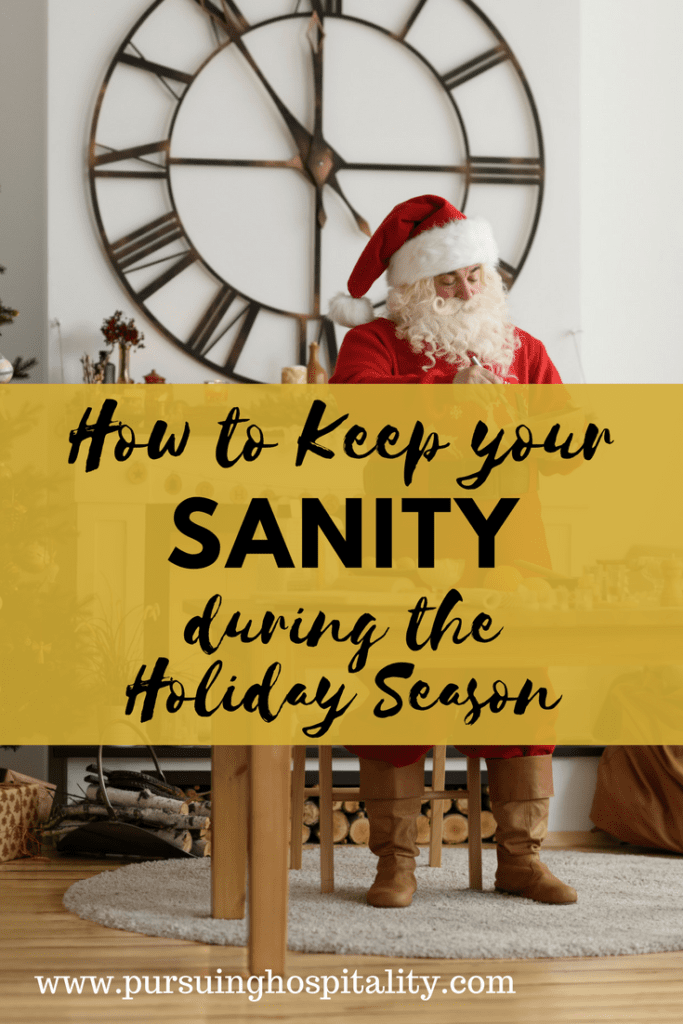 How to keep your sanity during the holiday season
