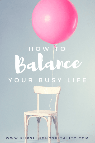 How to Balance your Busy Life