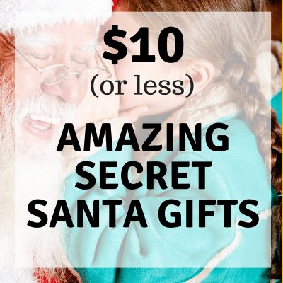 Amazing Secret Santa Gifts $10 or Less