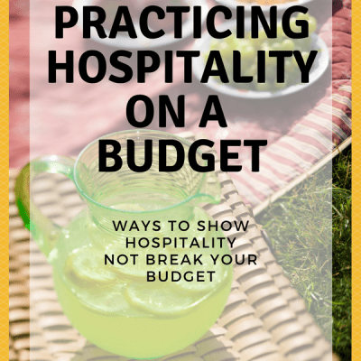 Practicing Hospitality on a Budget