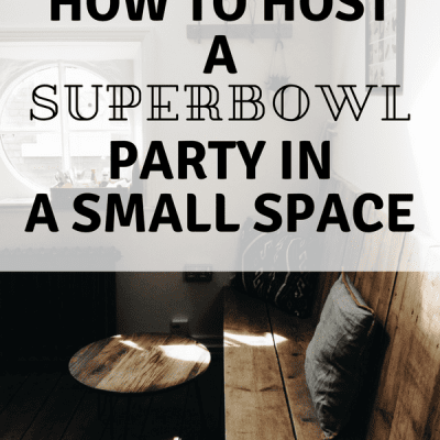How to Host a Superbowl Party in a Small Space