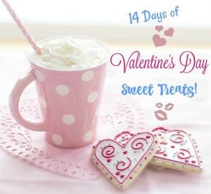 14 days of Valentines Day Sweet Treats