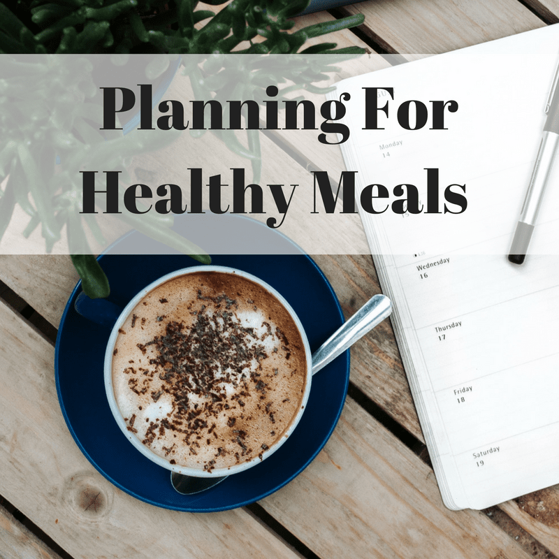Planning for Healthy Meals