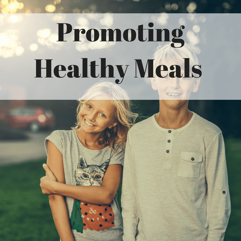 Promoting Healthy Meals
