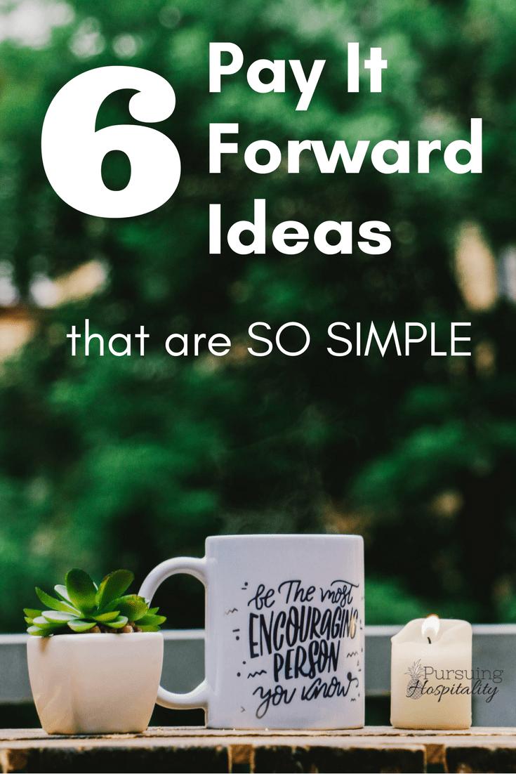 6 Pay it forward ideas Pinterest