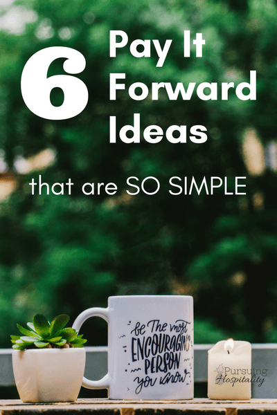 6 Pay It Forward Ideas That Are So Simple