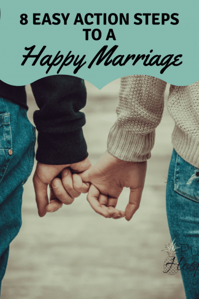Easy Action Steps to a Happy Marriage #marriage #happymarriage #happywife