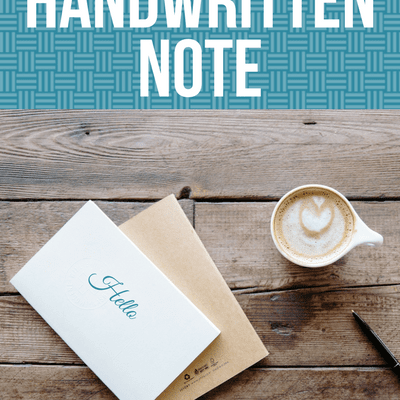 The Power of a Handwritten Note