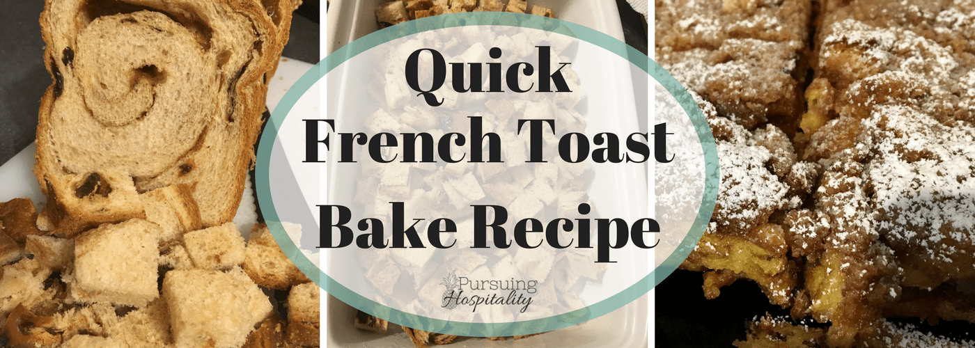 French Toast Bake Recipe