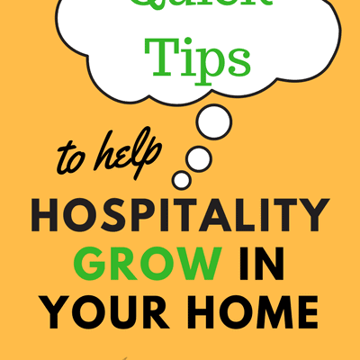 Quick Tip from Pursuing Hospitality to Help Hospitality Grow in Your Home