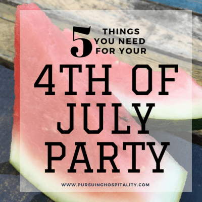 5 Things You Need for Your 4th of July Party