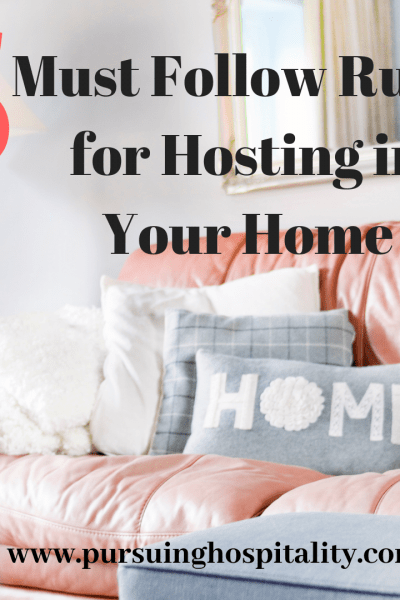 5 must follow rules for hosting in your home instagram