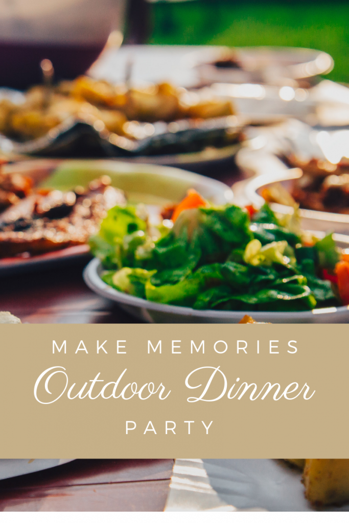 Make memories with outdoor dinner parties