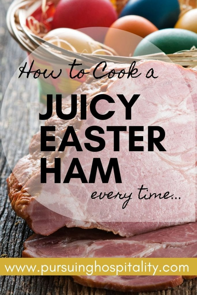 How to Cook a Juicy Easter Ham every time