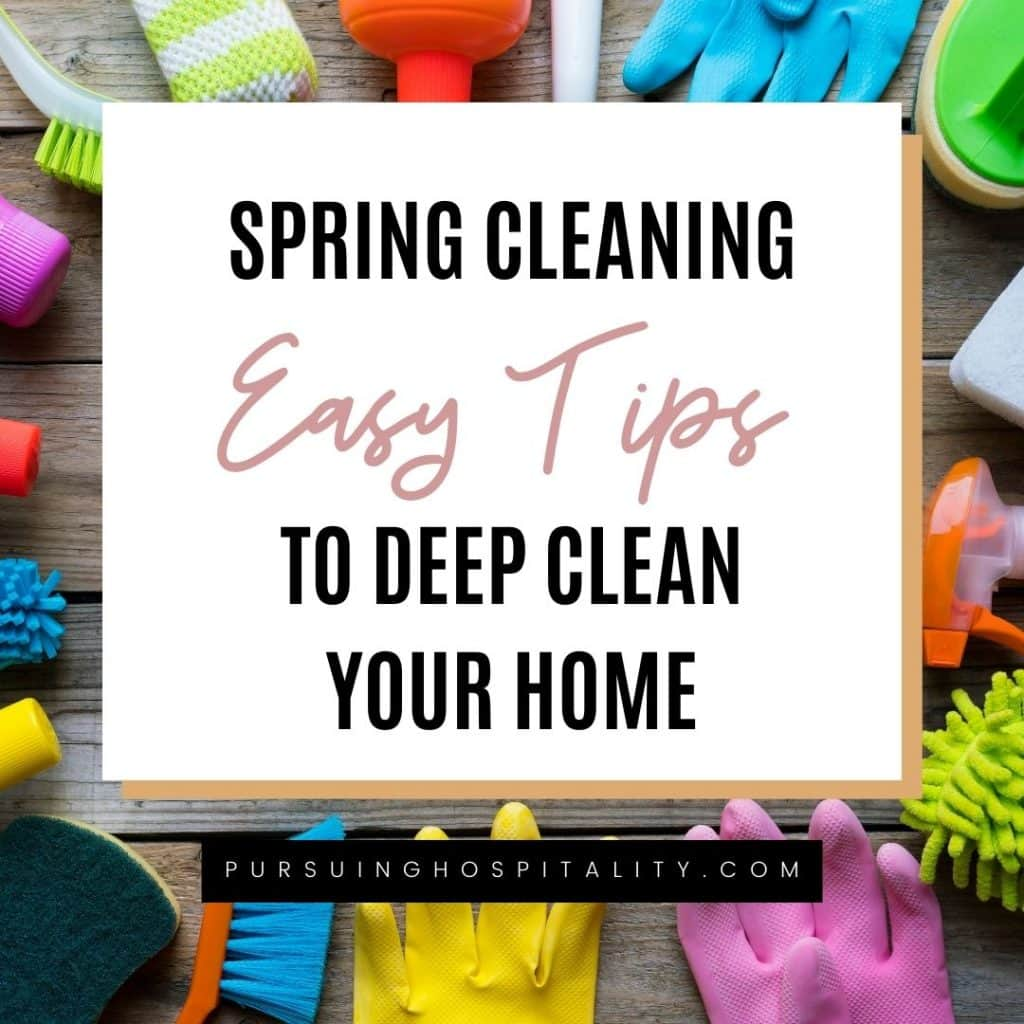 Spring Cleaning Easy Tips to Deep Clean