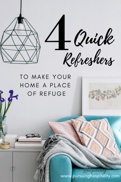 4 Quick Refreshers for your home