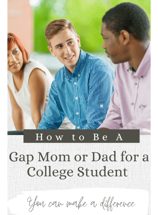 How to be a Gap Mom or Dad for a College Student
